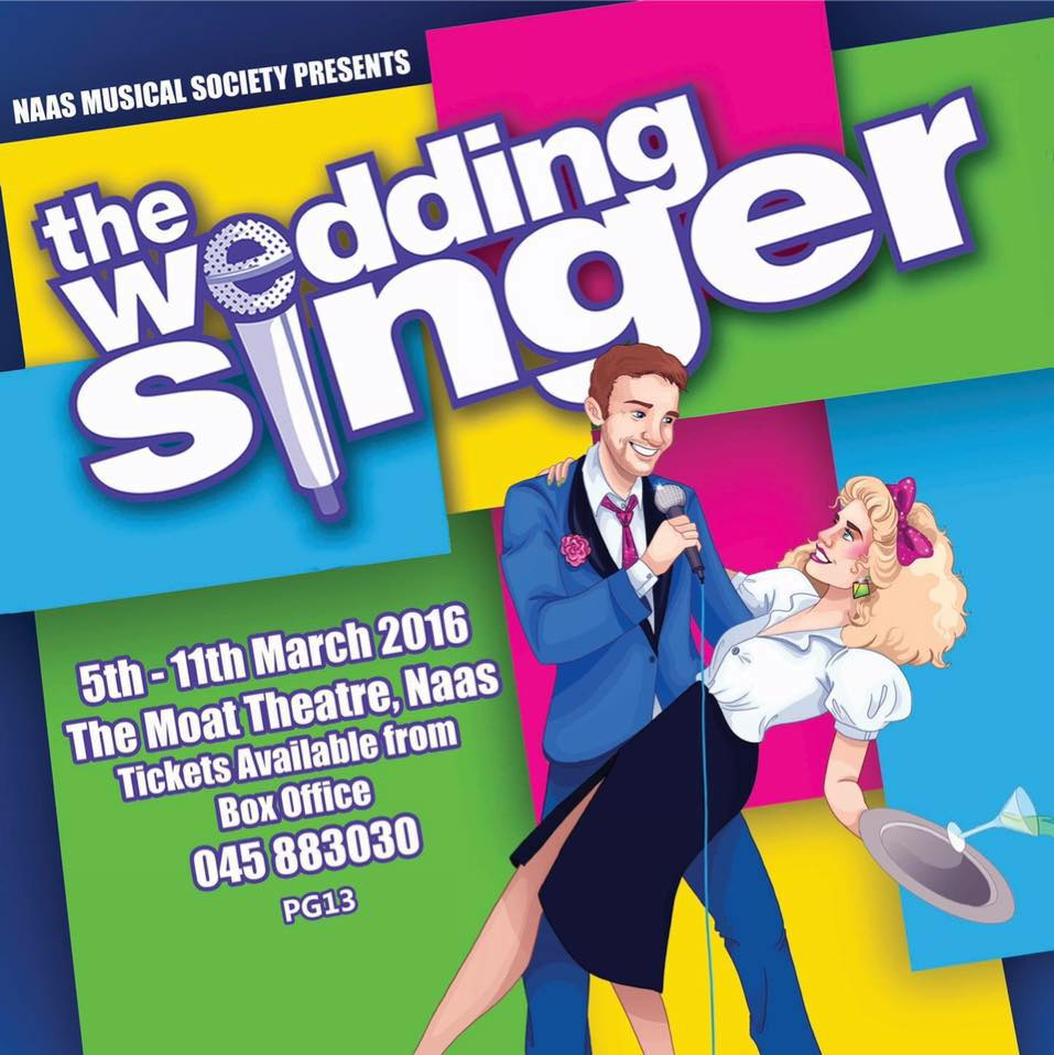 Wedding Singer, Naas Musical Society